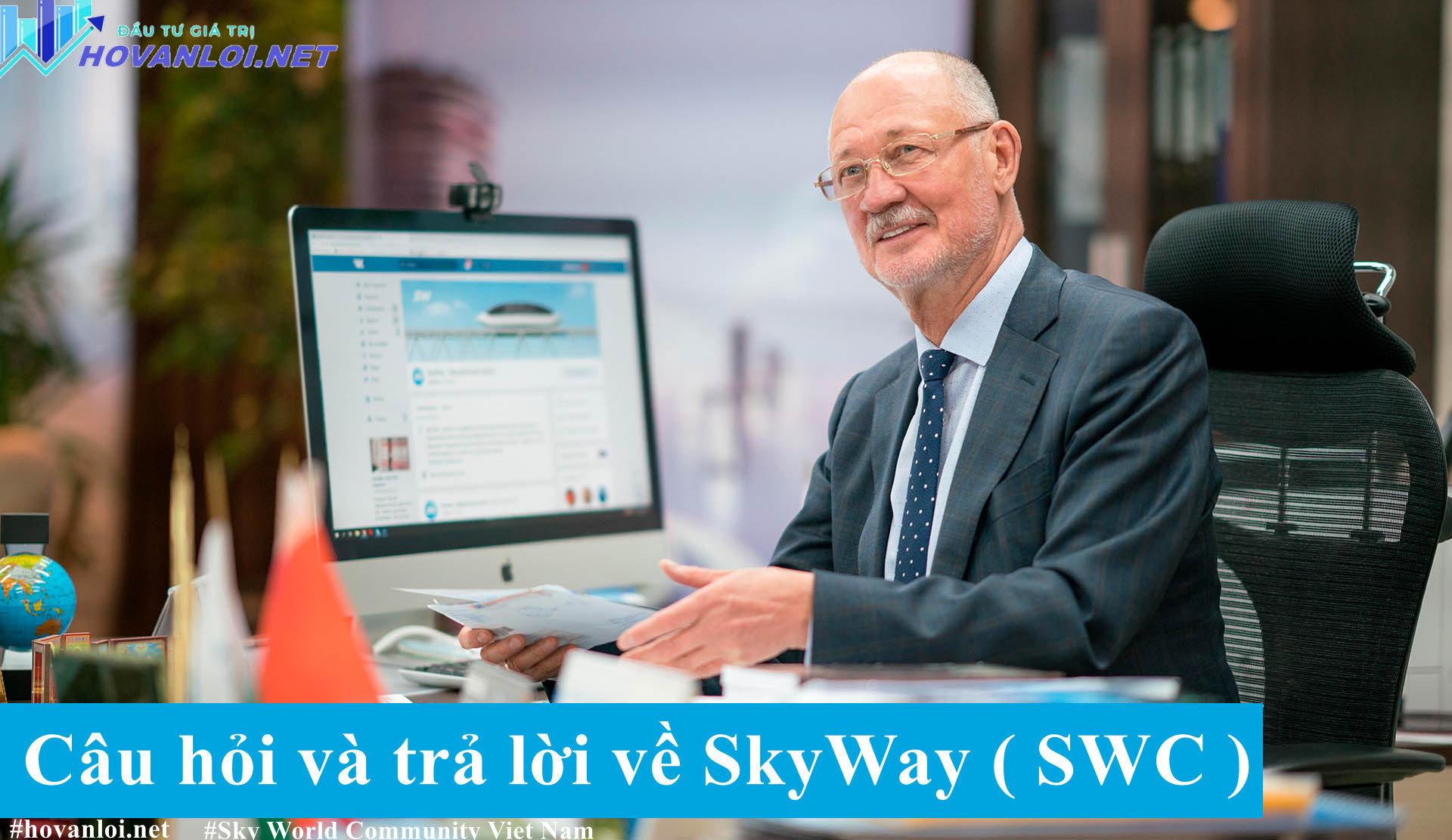 Câu hỏi và trả lời về SkyWay ( SWC )
