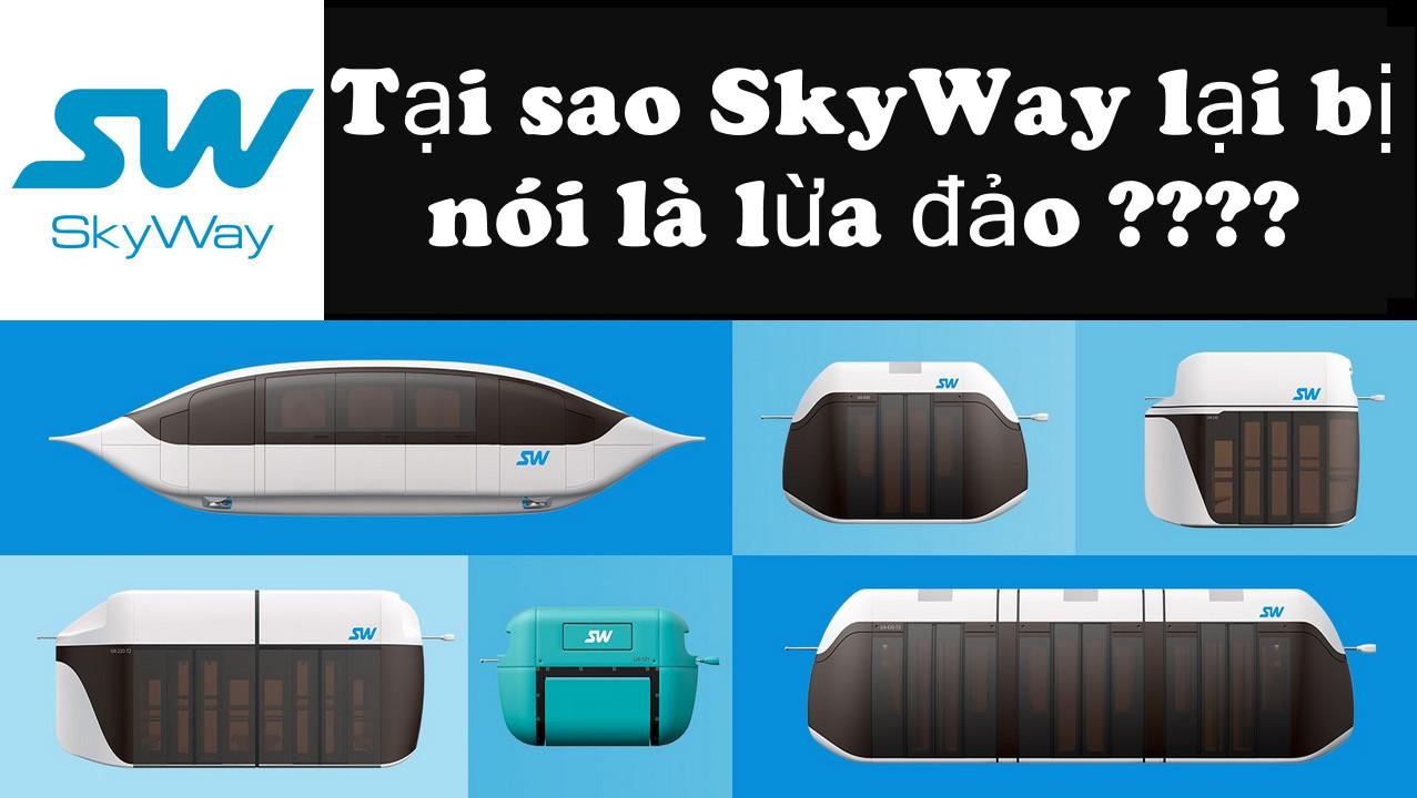 Những thông tin tiêu cực về SkyWay!!!!