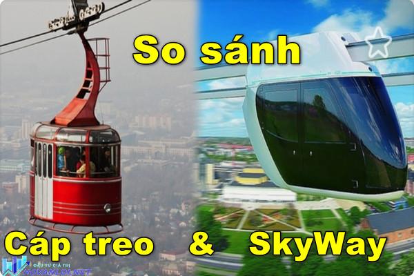 Sự khác biệt giữa SkyWay và cáp hay cáp treo là gì?