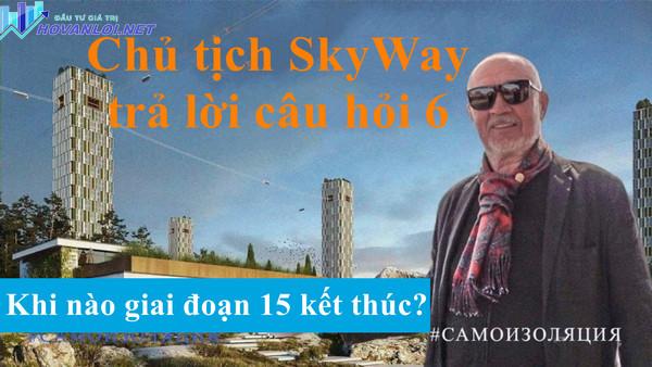 Anatony Unitsky trả lời câu hỏi 6 của nhà đầu tư SkyWay