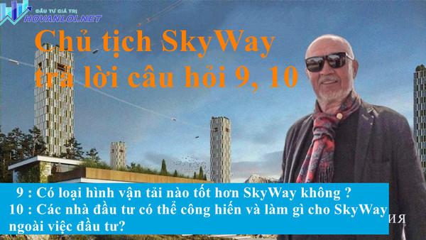 Anatony Unitsky trả lời câu hỏi 9, 10  của nhà đầu tư SkyWay