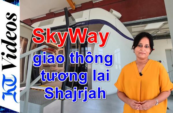 Hành khách lần đầu tiên đi du lịch bằng sky pod ở Sharjah