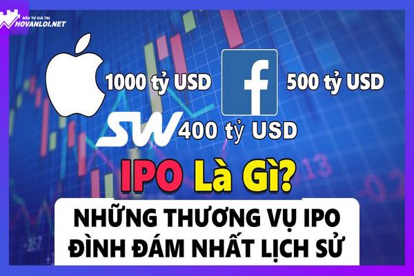 IPO Là Gì? Những Thương Vụ IPO Đình Đám Nhất Lịch Sử | #SkyWayIPO