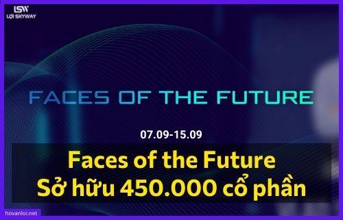 Faces of the Future | Sở hữu 450.000 cổ phần SkyWay ưu đãi