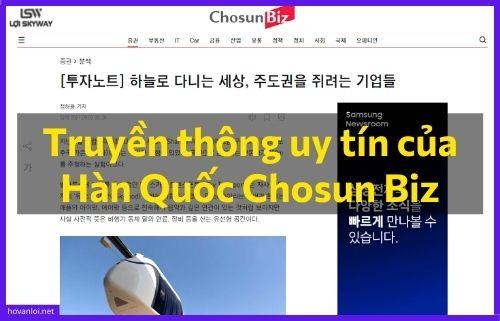 Truyền thông uy tín của Hàn Quốc Chosun Biz đăng bài về vận tải SkyWay