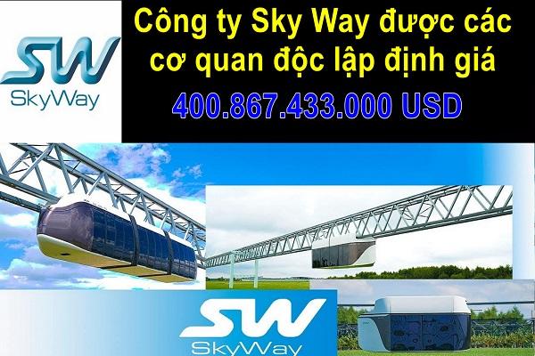 ✅SkyWay - Công ty Sky Way được các cơ quan độc lập định giá 400 tỷ USD.