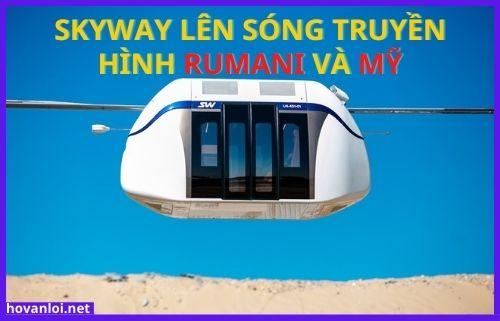 SkyWay lên sóng truyền hình Rumani và Mỹ