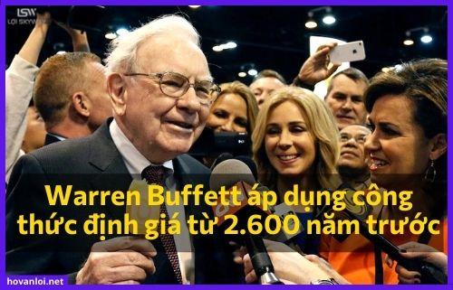 Warren Buffett áp dụng công thức định giá từ 2.600 năm trước