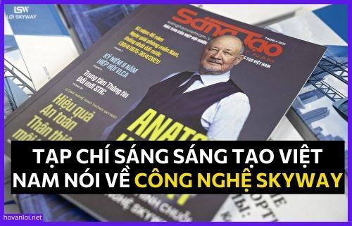 Tạp chí sáng tạo Việt Nam nói về công nghệ Skyway