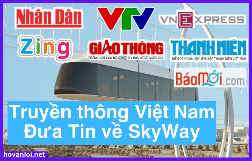Những đầu báo tại Việt Nam đưa tin về SkyWay trong tháng 7/2021