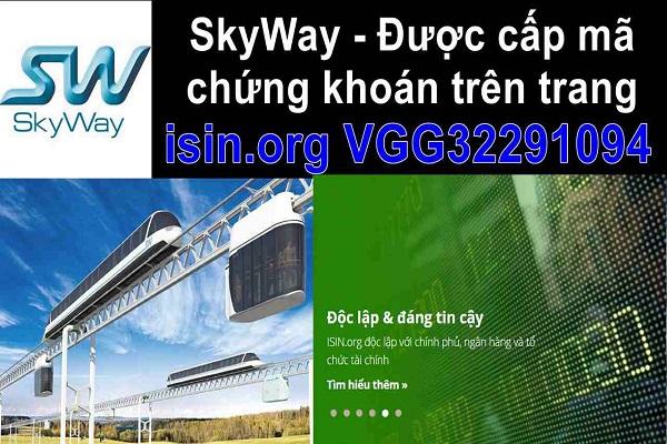 ✅SkyWay - Được cấp mã chứng khoán trên trang isin.org ( VGG32291094 ).