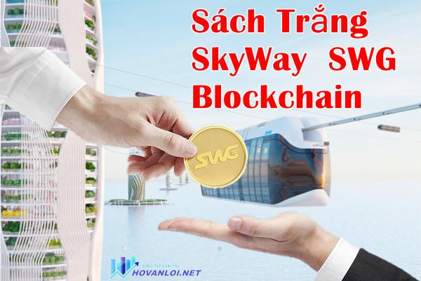 Token SkyWay SWG | SKYWAY GLOBAL Tập đoàn vận tải toàn cầu với cơ sở hạ tầng Blockchain