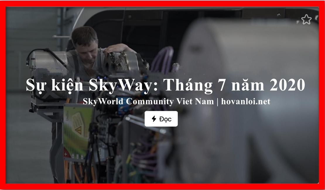 Sự kiện SkyWay: Tháng 7 năm 2020