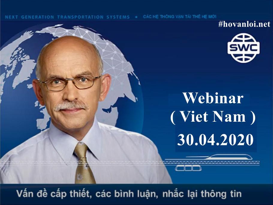 Dự án SkyWay đang trong giai đoạn 14, tiếp theo là 15. Hội thảo Webinar Viet Nam ngày 30.04.2020