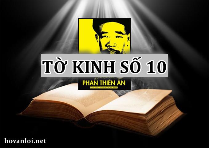 Tờ kinh số 10 | Bí mật của Phan Thiên An | Đối diện với một thảm kịch tang thương hay một tai họa hiểm nghèo